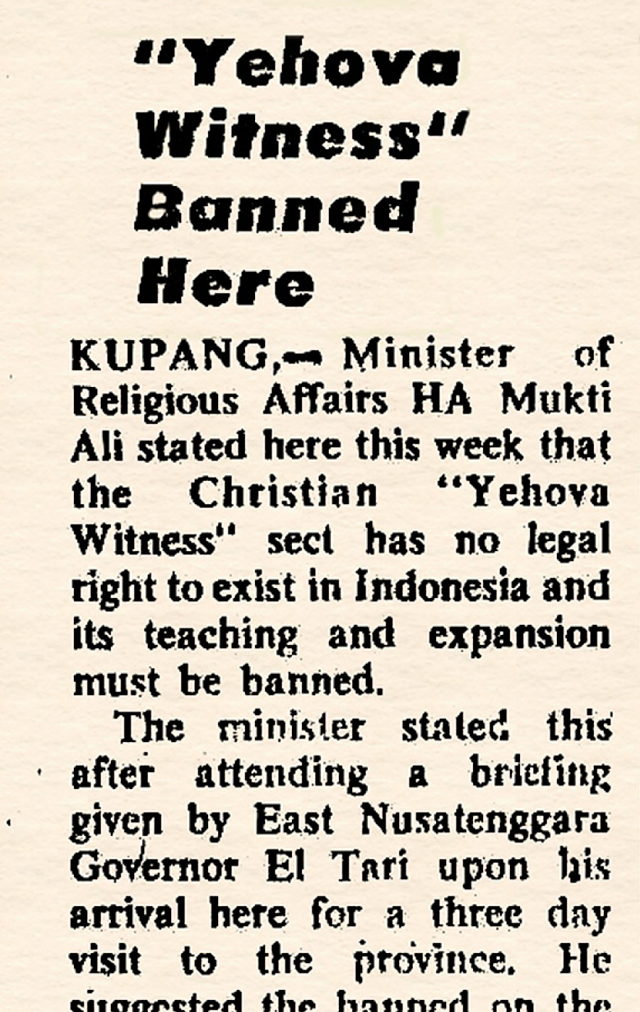 More Missionaries, Then a Ban on the Witnesses | Indonesia History